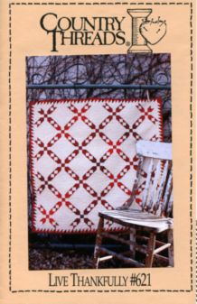 Live Thankfully #621 Quilt Pattern by Country Threads - Click Image to Close