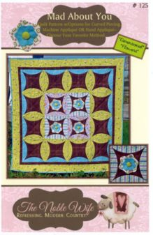 Mad About You Quilt Pattern by The Noble Wife