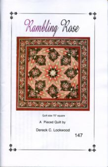Rambling Rose Quilt Pattern by Dereck C. Lockwood