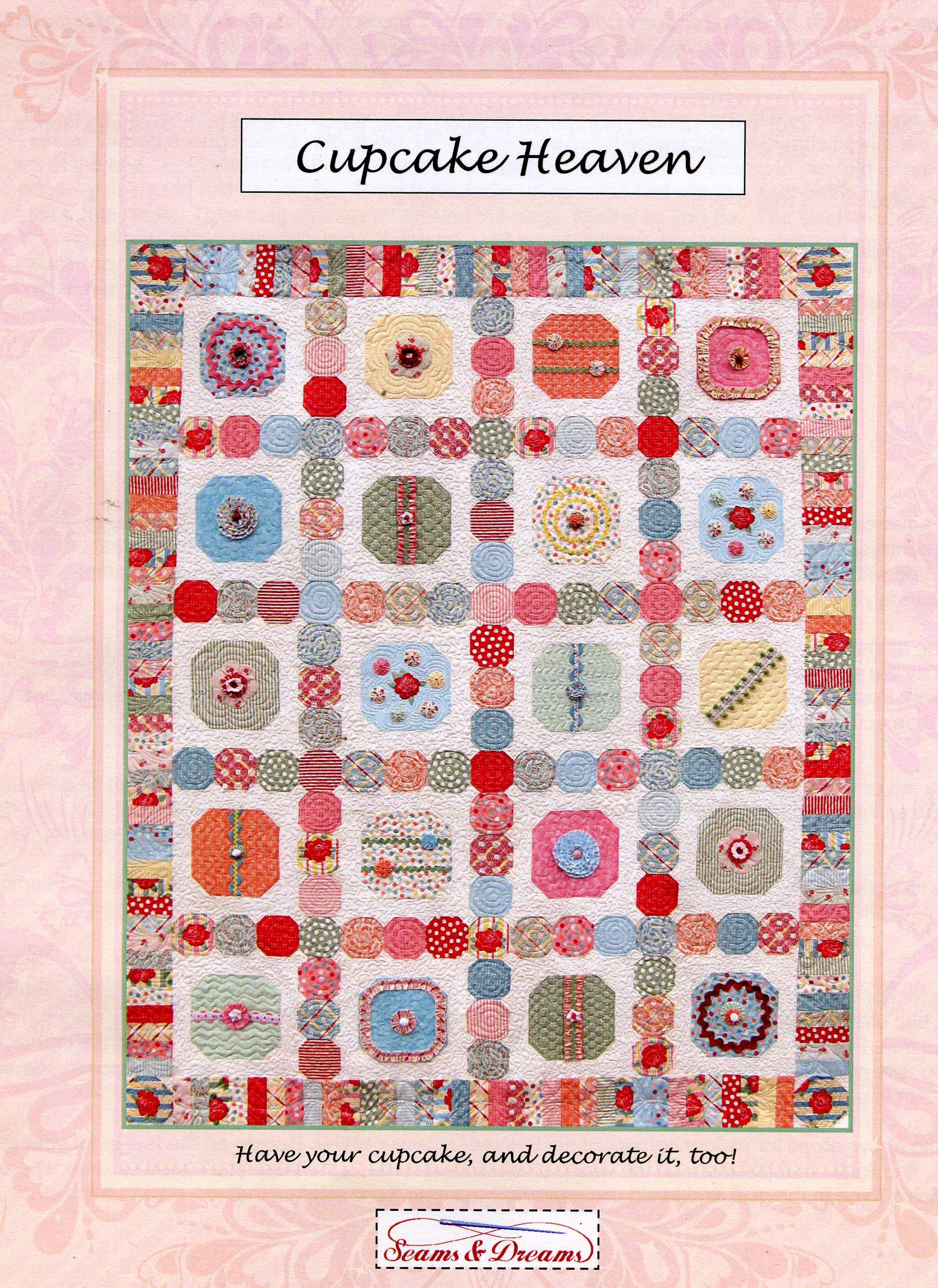 Cupcake Heaven Quilt Pattern by Seams & Dreams
