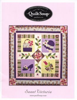 Sweet Victoria Quilt Pattern by Quilt Soup Pattern co.